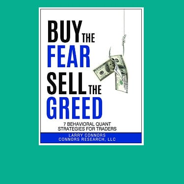 Larry Connors: Buy The Fear, Sell The Greed - Trading